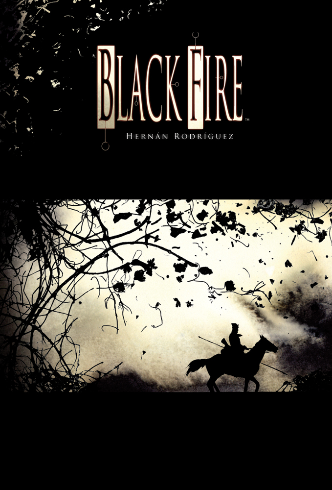 "The cover of Hernán Rodríguez's ""Black Fire""."